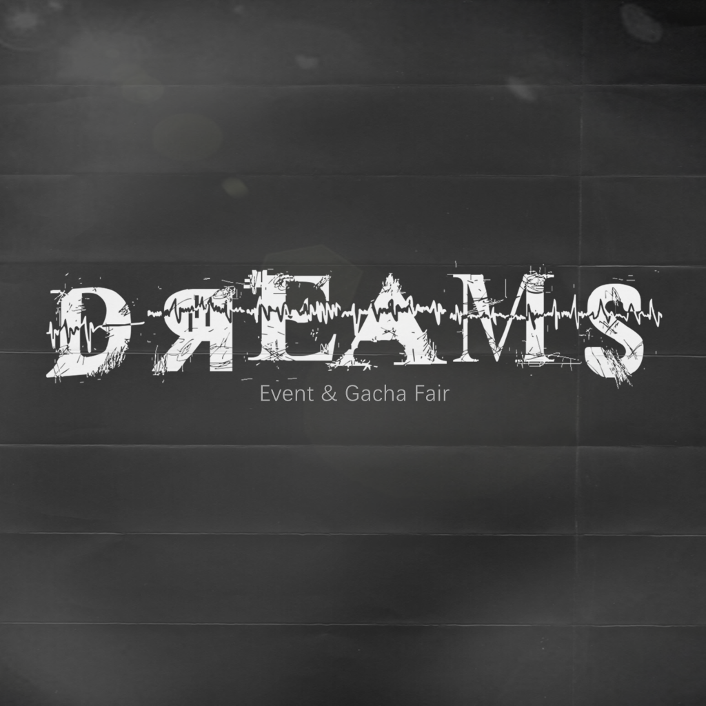 Dreams Event